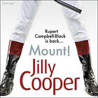Mount! by Jilly Cooper (CD-Audio, 2016)