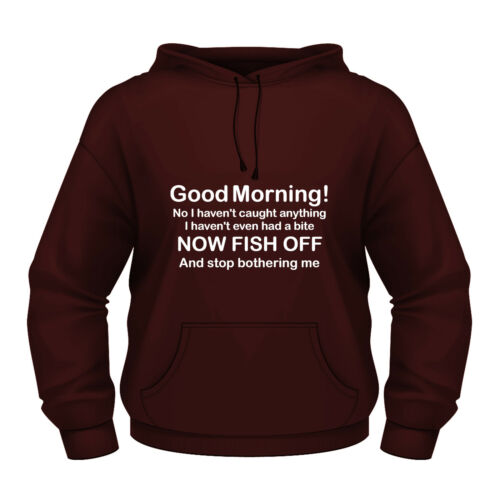 Funny Fishing Hoodie /'FISH OFF and stop bothering me/' child friendly version