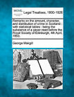 Remarks on the Amount, Character, and Distribution of Crime in Scotland: With Statistical Tables: Being the Substance of a Paper Read Before the Royal Society of Edinburgh, 4th April, 1853. by George Makgill (Paperback / softback, 2010)