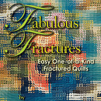 Fabulous Fractures Brenda Esslinger Art Quilts Book Strip Pieced Designs
