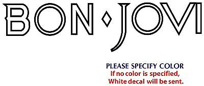 BON JOVI #2 Metal Music Rock Band TV JDM Vinyl Sticker Decal Car Window Wall 12/""