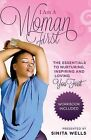 I Am a Woman First: The Essentials to Nurturing, Inspiring and Loving You First by Sinita Wells (Paperback / softback, 2013)