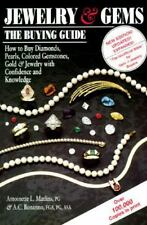 Jewelry and Gems : The Buying Guide, How to Buy Diamonds, Pearls, Colored Gemsto
