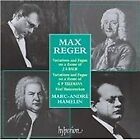 Max Reger - : Variations and Fugue on a theme of J S Bach; Variations and Fugue on a theme of G P Telem (1999)