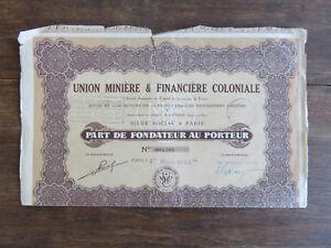 Action Emprunt Titre Union Minière & Financière Coloniale 100 Frs 1928 gdkWNMyZ-09091923-125490696