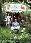 The Selby is in Your Place by Todd Selby (Hardback, 2010)