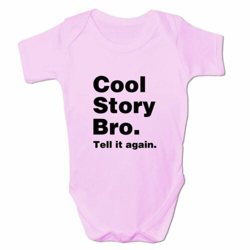 Baby Grow Clothes Novelty Gifts for Girls Cool Story Bro Tell It Again