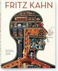 Fritz Kahn by Thilo von Debschitz, Uta von Debschitz (Hardback, 2013)