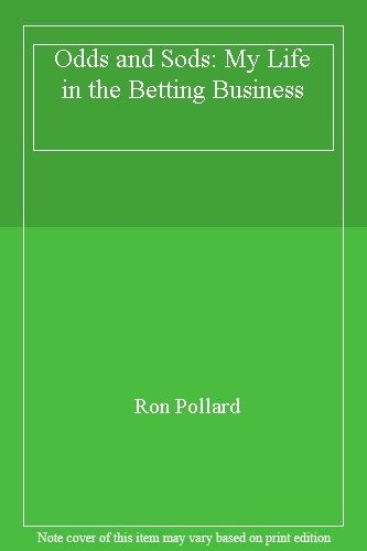 Odds and Sods: My Life in the Betting Business,Ron Pollard- 9780340546840
