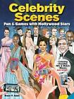 Celebrity Scenes: Fun & Games with Hollywood Stars by Bruce Jones (Paperback, 2015)