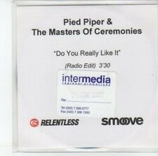 (DJ957) Pied Piper & The Masters of Ceremonies, Do You Really Like It - DJ CD