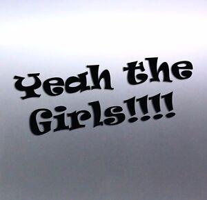 yeah-the-girls-vinyl-cut-Car-Sticker-for-windows-doors-Australian-made-23x90cm
