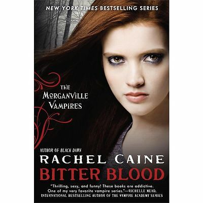 Bitter Blood: The Morganville Vampires Book 13 by Rachel Caine NEW