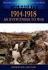 1914-1918 - An Eyewitness to War by Archive Media Publishing Ltd (Hardback, 2012)