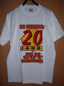 Details Zu Fun Shirt T Shirt Mit Spruch Witzige Geschenke Geburtstag 20 Weiss S L Neu