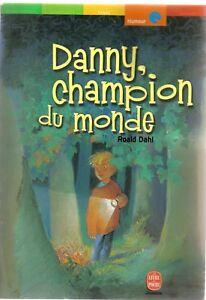 Details Sur Roald Dahl Danny Champion Du Monde Livre De Poche Jeunesse