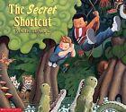 The Secret Shortcut by Mark Teague (Paperback, 1999)