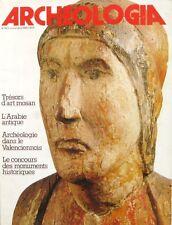 Archéologia  n°160 - 1981  - Trésors d'art Mosan - L'Arabie Antique -