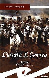 L´ussaro di Genova Pallavicini Giuseppe