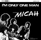 I'm Only One Man by Micah (CD, Mar-2013, Shadoks Music)