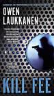 Kill Fee: A Stevens and Windermere Novel by Owen Laukkanen (Paperback, 2015)