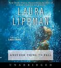 Tess Monaghan Novel: Another Thing to Fall 10 by Laura Lippman (2008, CD, Unabridged)