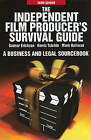 The Independent Film Producer's Survival Guide: A Business and Legal Sourcebook by Mark Halloran, Harris Tulchin, Gunnar Erickson (Paperback / softback, 2010)