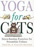 Yoga for Cats by Walter Reiner, Traudl Reiner (Paperback, 2000)