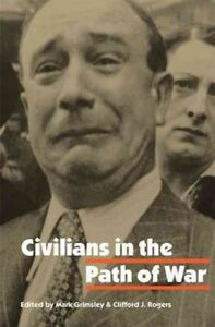 Civilians-in-the-Path-of-War-Paperback-by-Grimsley-Mark-EDT-Rogers-Clif