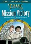 Oxford Reading Tree Read with Biff, Chip and Kipper: Level 11 First Chapter Books: Mission Victory by Roderick Hunt, David Hunt (Hardback, 2015)