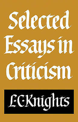 (Good)-Selected Essays in Criticism (Paperback)-Knights, L-0521280834