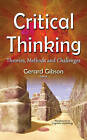 Critical Thinking: Theories, Methods & Challenges by Nova Science Publishers Inc (Hardback, 2016)