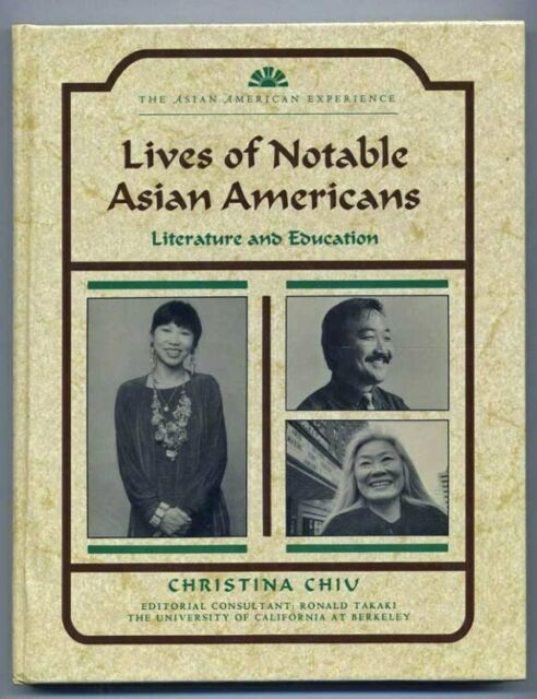 Lives Of Notable Asian Americans...Literature and Education by Christina Chiv