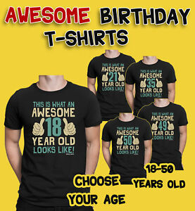 Image Is Loading Mens 18th To 50th BIRTHDAY TShirts Awesome 18