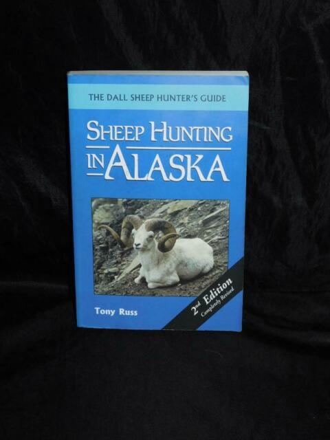 Sheep Hunting In Alaska Tony Russ Dall Sheep Hunter's Guide Book Hunt AK