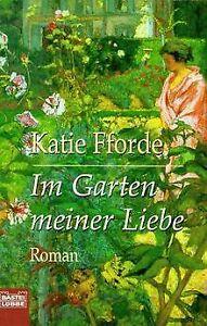 Im-Garten-meiner-Liebe-von-Fforde-Katie-Buch-Zustand-gut