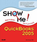 Show Me Quickbooks 2005 by Gail Perry (Paperback, 2005)