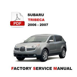SUBARU 2006 - 2007 TRIBECA WX FACTORY SERVICE REPAIR FSM ...