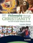Philosophy Through Christianity for OCR B by Lorraine Abbott (Paperback, 2009)