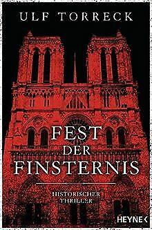 Fest der Finsternis: Historischer Thriller de Torreck...   Livre   état très bon