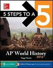 5 Steps to a 5 AP World History: 2016 by Peggy Martin (Paperback, 2015)