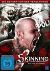 Skinning - Wir sind das Gesetz (2012)