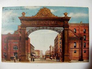 Antique-1913-POST-CARD-Denver-Colorado-Welcome-Arch-1c-Washington-stamp-Lot-F