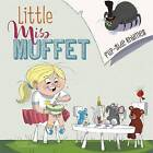 Little Miss Muffet by Christopher Harbo (Hardback, 2015)