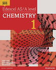Edexcel AS/A level Chemistry Student Book 1 + ActiveBook by Jason Murgatroyd, Cliff Curtis, Dave Scott (Mixed media product, 2015)