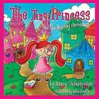 The Tiny Princess and the Missing Chocolates by Nancy Shakespeare (Hardback, 2014)