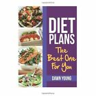 Diet Plans: The Best One for You by Dawn Young (Paperback / softback, 2013)