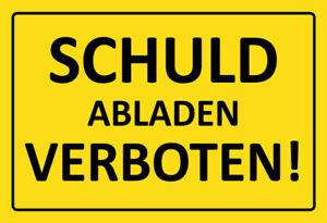 Schuld-Dechargement-Interdit-Pancarte-en-Tole-Signe-Metal-Voute-Etain-20-X-30