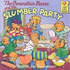 The Berenstain Bears and the Slumber Party by Jan Berenstain, Stan Berenstain (Paperback, 1990)