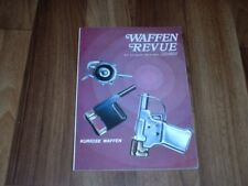"WAFFEN REVUE  17 -- Pistole ""Gaulois"" / Partisanenpistole ""Liberator"" / MK 103"